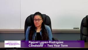 Raquel Lopez-Rodriguez - School Board Candidate - School Board Candidate - Two Year Term Interview Video